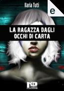 La ragazza dagli occhi di carta by Ilaria Tuti