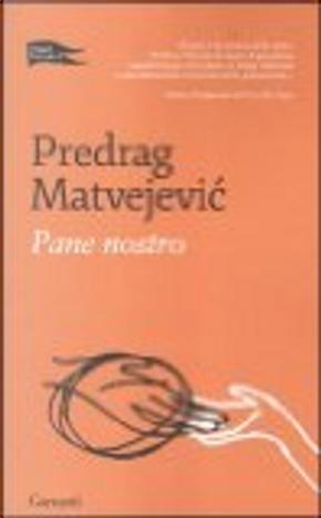 Pane nostro by Predrag Matvejevic