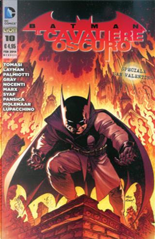 Batman Il Cavaliere Oscuro, n. 10 by Ann Nocenti, Christy Marx, Jimmy Palmiotti, Justin Gray, Peter J. Tomasi