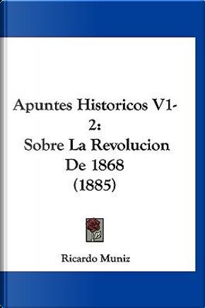 Apuntes Historicos V1-2 by Ricardo Muniz