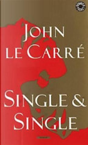 Single and Single by John le Carré