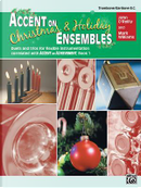 Accent on Christmas & Holiday Ensembles by John O'Reilly