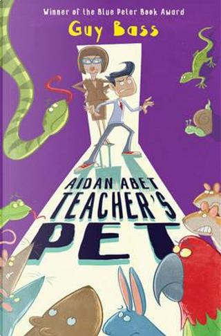 Aidan Abet, Teacher's Pet by Guy Bass