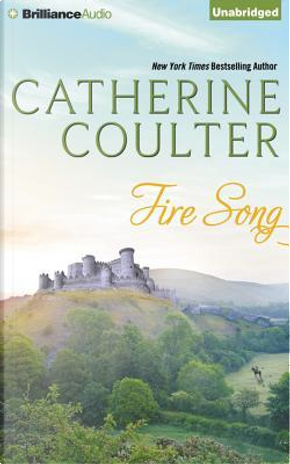 Fire Song by Catherine Coulter
