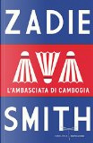 L'ambasciata di Cambogia by Zadie Smith