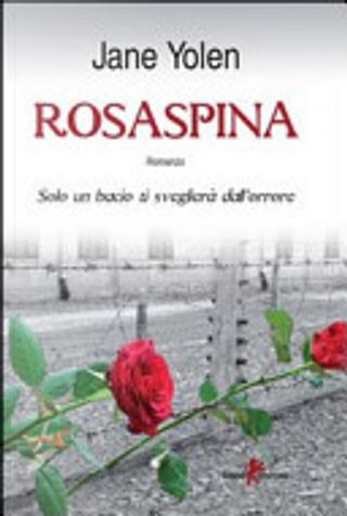 Rosaspina by Jane Yolen
