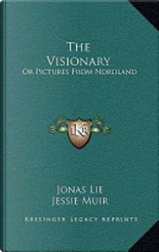 The Visionary by Jonas Lie