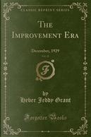 The Improvement Era, Vol. 33 by Heber Jeddy Grant
