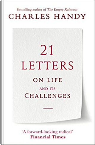 21 Letters on Life and Its Challenges by Charles B. Handy