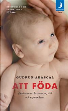 Att föda by Gudrun Abascal