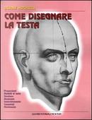 Come disegnare la testa by Burne Hogarth
