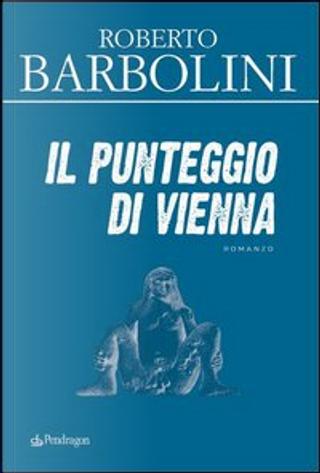 Il punteggio di Vienna by Roberto Barbolini