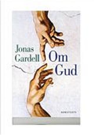 Om Gud by Jonas Gardell
