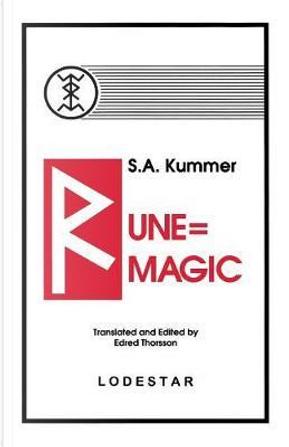 Rune-Magic by Siegfried Adolf Kummer