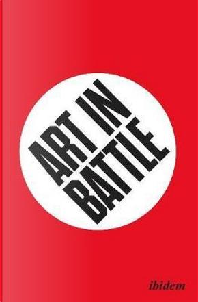 Art in Battle by Dag Solhjell
