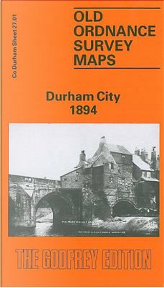 Durham City 1894 by Alan Godfrey