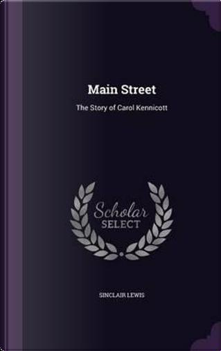 Main Street by Sinclair Lewis