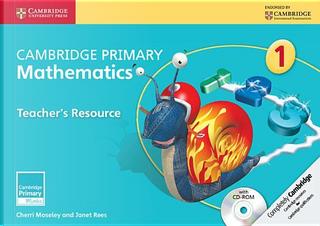 Cambridge Primary Mathematics. Teacher's Resource Book 1. Con CD-ROM by Cherri Moseley