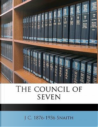 The Council of Seven by J. C. 1876 Snaith