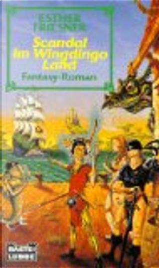 Scandal im Wingdingo-Land by Esther M. Friesner