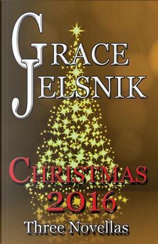Christmas 2016 by Grace Jelsnik