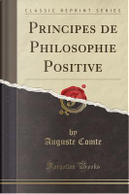 Principes de Philosophie Positive (Classic Reprint) by auguste comte