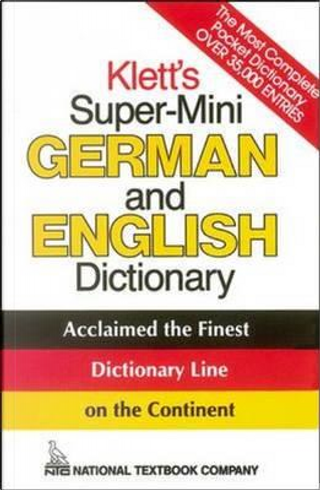 Klett's Super-Mini German and English Dictionary by Erich Weiss