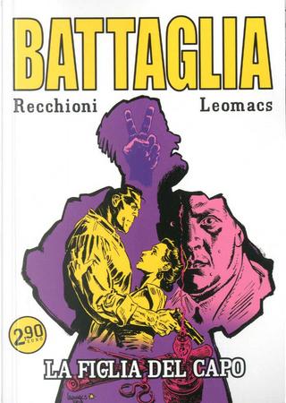 Battaglia n. 1 by Michele Monteleone, Roberto Recchioni