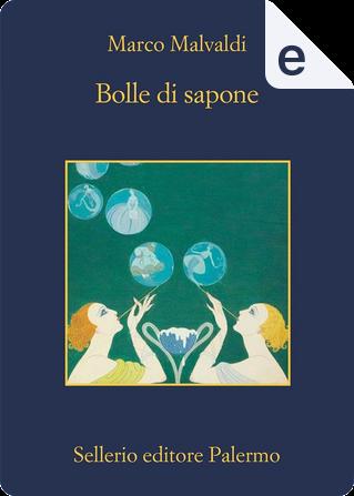 Bolle di sapone by Marco Malvaldi