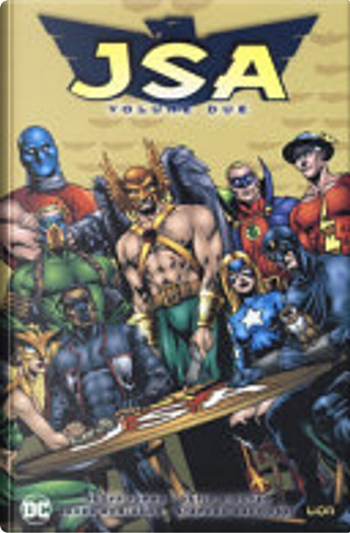 Justice Society of America di Geoff Johns vol. 2 by Michael Chabon, Howard Chaykin, Brian Azzarello, Darwin Cooke, James Robinson, Jeph Loeb, Dan Curtis Johnson