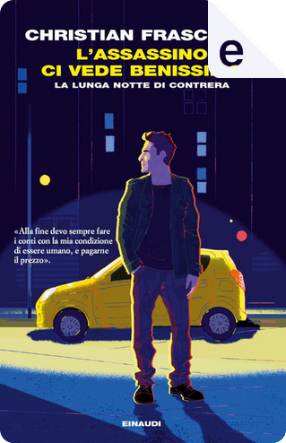 L'assassino ci vede benissimo by Christian Frascella