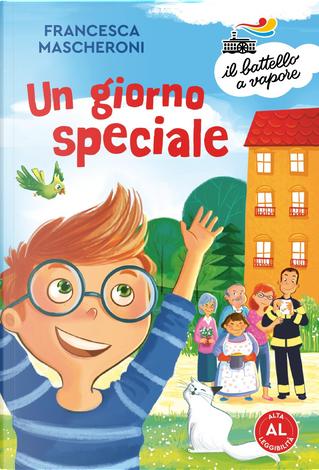 Un giorno speciale by Francesca Mascheroni