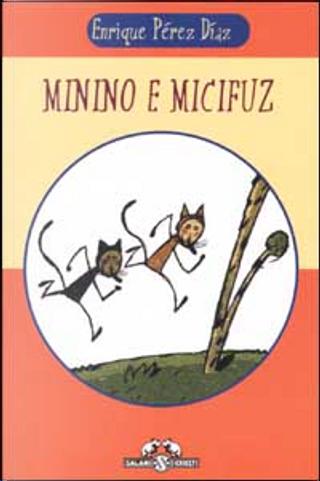Minino e Micifuz by Enrique Pérez Díaz