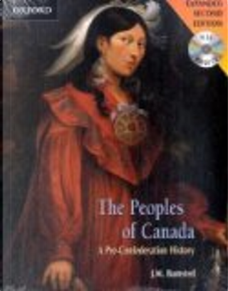 The peoples of Canada by J. M. Bumsted