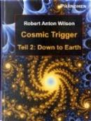 Cosmic Trigger II by Robert Anton Wilson