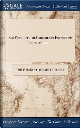 Sur l'oreiller by Emile Marco de Saint-Hilaire