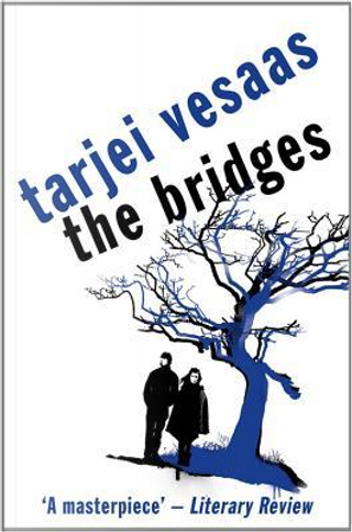 The Bridges by Tarjei Vesaas