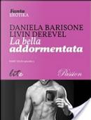 La bella addormentata. Fairy tales by Daniela Barisone