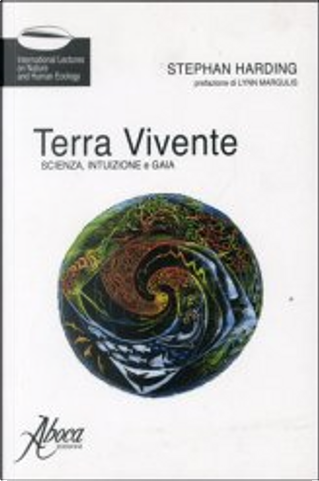 Terra vivente by Stephan Harding