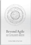 Beyond Agile by Andrew Walker