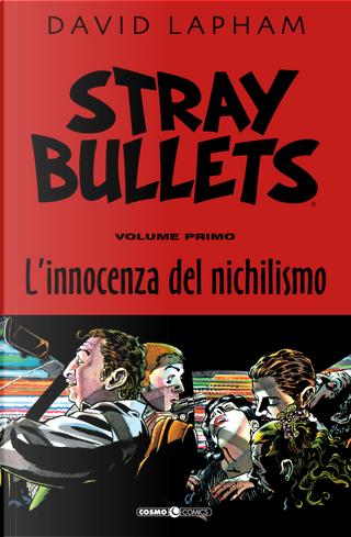 Stray Bullets - Vol. 1 by David Lapham