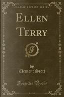 Ellen Terry (Classic Reprint) by Clement Scott