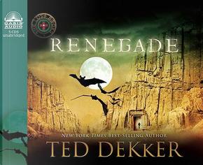 Renegade by Ted Dekker
