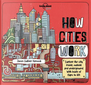 How Cities Work by James Gulliver Hancock