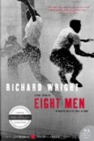 Eight Men by Richard T. Wright