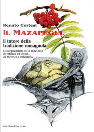 Il Mazapégul by Renato Cortesi