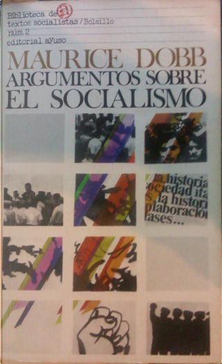 Argumentos sobre el socialismo by Maurice Dobb