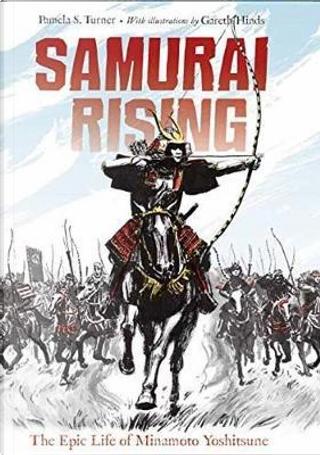 Samurai rising by Pamela S Turner