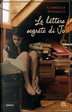 Le lettere segrete di Jo by Gabrielle Donnelly