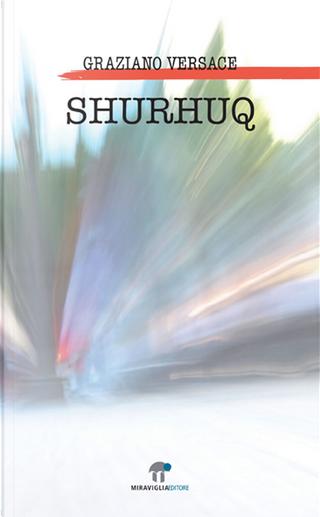 Shurhùq by Graziano Versace